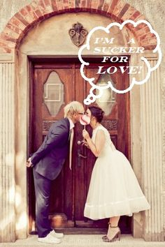 I AM A SUCKER FOR LOVE WEDDING PICTURE IDEA