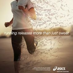 Running releases more than just sweat.