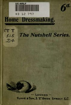 Home Dressmaking - The Nutshell Series