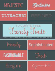 Favorite Trendy Fonts! - The Graphics Fairy  ~~ {10 Free fonts w/ easy download links}
