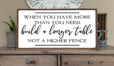 When you have more than you need sign | wall wood sign | Farmhouse Decor | dining room sign | Free shipping to US | kitchen sign
