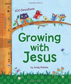 Growing with Jesus: 100 Daily Devotions by Andy Holmes http://www.amazon.com/dp/1400324076/ref=cm_sw_r_pi_dp_4urRwb17DM78P