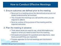 This pin lists the ways in which to conduct effective meetings, including being prepared coming into the meeting and preparing the agenda of the meeting prior. Communication Techniques, Effective Communication, Effective Meetings, Interview, Presentation, How To Plan, Formal, Advice, Study