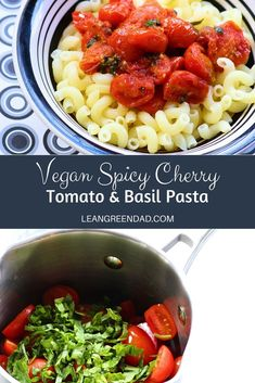 Your search for vegan pasta recipes stops here! This cherry tomato pasta will have your plant-based family jumping out of their chairs! #leangreendad #plantbased #veganrecipes