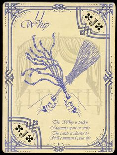 11 Whip; Untitled Lenormand Deck, by Chas Bogan 2012