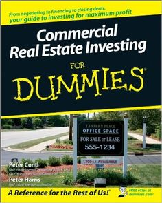 Commercial Real Estate Investing For Dummies PDF Peter Conti For Dummies Thinking about becoming a commercial real estate investor? Commercial Real Estate Investing For Dummies covers the entire process, offering practical advice on negotiation and c Commercial Real Estate Investing, Real Estate Exam, Real Estate Book, Real Estate Investor, Selling Real Estate, Real Estate Marketing, Business Marketing, Music Games, Book Commercial