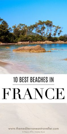 France has been blessed with a staggering variety of incredible beaches and here are 10 of the most beautiful along all three coastlines. Tonga, Best Places To Travel, Cool Places To Visit, Versailles, Provence, Rio Sena, Travel Photographie, Where Is Bora Bora, Paris