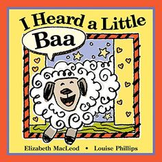 I Heard a Little Baa by Elizabeth MacLeod https://www.amazon.com/dp/1554531799/ref=cm_sw_r_pi_dp_x_ZSKYxb46QSS6X