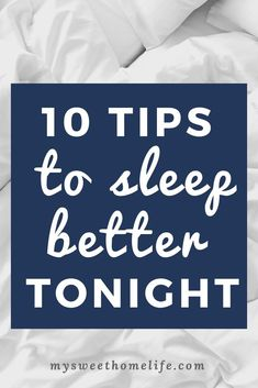 10 tips for a better night's sleep. sleep tips Wellness Tips, Health And Wellness, Women's Health, Mental Health, Health Tonic, Health Tips, Have A Good Sleep, Good Night Sleep, Sleep Better Tips