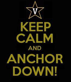 Anchor Down, Vandy!
