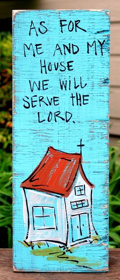 "Shabby Chic, Southern, Christian Wood Sign: ""As for Me and My House We Will Serve The Lord"" Distressed Wooden Sign. $15.00, via Etsy."