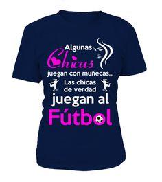 Las chicas de verdad juegan al fútbol . ¡Oferta Por Tiempo Limitado! No 65a797ecf9bb2