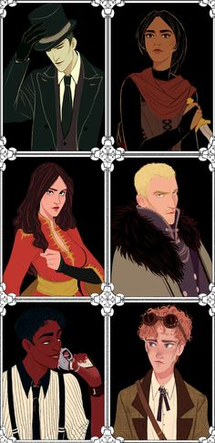 Six of Crows ©marty-mc.tumblr.com... Kaz Brekker, Inej Ghafa, Nina Zenik, Matthias Helvar, Jesper Fahey, and and Wylan Van Eck