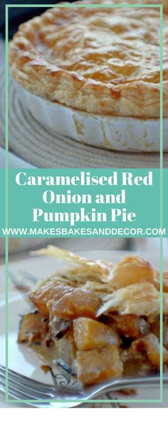 An easy recipe for caramelised red onion and pumpkin pie. Pumpkin and red onion topped with flaky puff pastry. A great fall pumpkin recipe