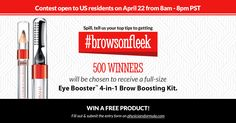 Enter between 8am - 8pm PST on Friday, April 22nd for a chance to win one of 500 Eye Booster™ 4-in-1 Brow Boosting Kits. http://contests.physiciansformula.com/?src=pintrestshare