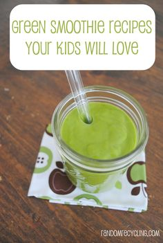 Green Smoothie Recipes Your Kids will Love #smoothies #kids