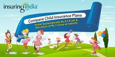 compare child plans of all reputed insurance companies before taking a decision. Read ahead for child plan comparison of two popular plans to  Compare with http://goo.gl/tnNwMQ