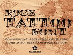 Cool Tattoo Fonts: Wonderful Rose Tattoo Font By Billy Arge Fonts ~ tattoosartdesigns.com Tattoo Ideas Inspiration