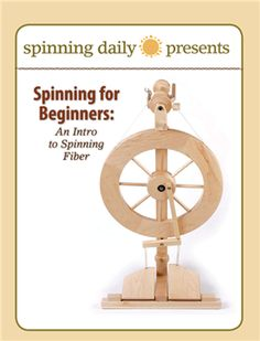 Spinning for Beginners: An Intro to Spinning Fiber - Media - Spinning Daily