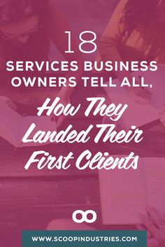 We invited 18 business owners to share how they found their first clients in this tell all post. From family to Facebook groups to friends from first grade, these stories will help you get inspired and find some new ways to engage with your would-be clients. **PIN FOR LATER** via @scoopindustries