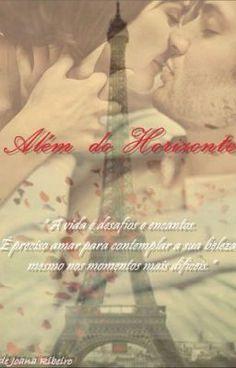 "Ler ""Além do Horizonte - Prólogo"" #wattpad #romance #love #book #paris #criminal #obcession #hope #believe"
