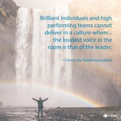From 'Insights' As a leader, do you allow every voice to be heard? Even the quietest...?