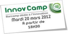 InnovCamp, Barcamp dédié à l'innovation le 20 mars 2012 dès 18H30 à La Cantine Toulouse