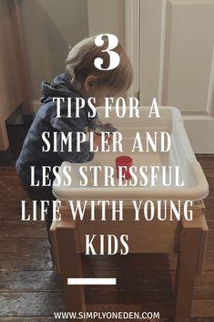 simpler life with little ones