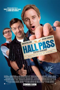 Hall Pass-so dumb but I have a crush on Owen.