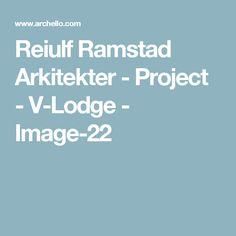 Reiulf Ramstad Arkitekter - Project - V-Lodge - Image-22