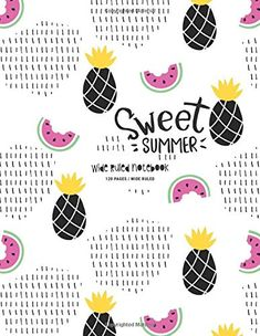 Sweet Summer Wide Ruled Notebook: 120 Pages Book 1, This Book, Ruled Paper, Summer Books, Kindle App, American Literature, Machine Learning, Audio Books, Homeschool