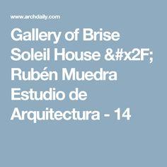Gallery of Brise Soleil House / Rubén Muedra Estudio de Arquitectura - 14