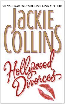Jackie Collins - Hollywood Divorces