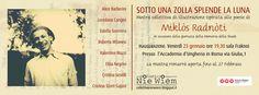 Sotto una zolla splende la luna  - Mostra collettiva di illustrazione ispirata alle poesie di Miklòs Radnòti  a cura del Collettivo Nie Wiem http://collettivoniewiem.blogspot.it/