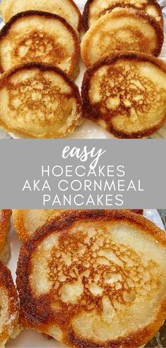 Hoecakes aka Cornmeal Pancakes aka Johnnycakes aka Fried Cornbread, etc. These can be eaten for breakfast like pancakes, or with dinner like a biscuit or cornbread. Cornmeal Pancakes, Pancakes And Waffles, What's For Breakfast, Breakfast Recipes, Christmas Breakfast, Cornmeal Recipes, Bread Recipes, Yummy Recipes, Dinner Recipes