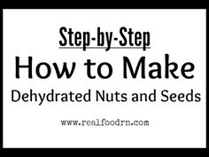 How to soak and dehydrate nuts and seeds. Doing this helps make them easier for our bodies to digest, and makes their nutrients more bioavailable. This video shows you my super easy methods. realfoodrn.com #sproutedseeds #sproutednuts