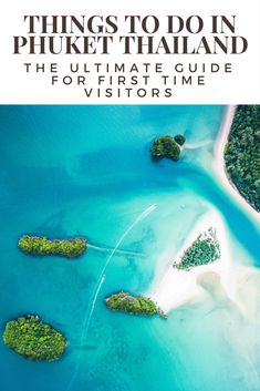 Things to do in Phuket - The Ultimate Guide for First Time Visitors