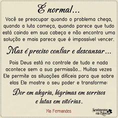 É normal. ..