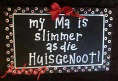 Huisgenoot = a magazine found in most households Afrikaans Language, Mother And Child, South Africa, Life Quotes, My Love, Words, Crafts, Households, Mom