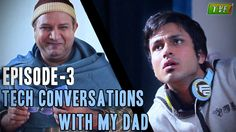 TVF's Tech Conversations With Dad : Ticket Kara De