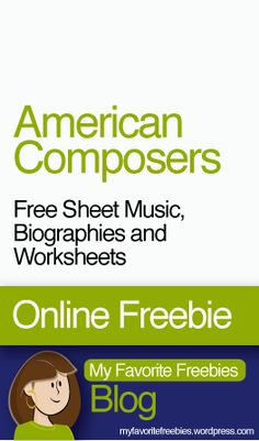 American Composers (Bernstein, Copland, Gershwin, Scott Joplin and John Williams) | Free Music Curriculum including Music Composer Biographies, Printable Worksheets and Sheet Music - https://myfavoritefreebies.wordpress.com/2013/10/24/american-composers-free-printable-biographies-worksheets-sheet-music/