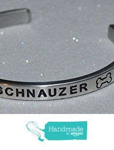 I Love My Schnauzer / Engraved, Hand Made and Polished Bracelet with Free Satin Gift Bag from Say It and Wear It Jewelry http://www.amazon.com/dp/B017UL0Q6O/ref=hnd_sw_r_pi_dp_aBYrwb0B7V8KG #handmadeatamazon