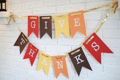 Give Thanks Banner. Thanksgiving Decorations.