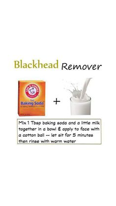 Blackhead Remover -- baking soda & milk Pinner said: I tried this the other night while I was having a bath. It really did remove all the blackheads! I left it on for a bit and scrubbed before rinsing it off. But be easy if you have sensitive skin. Beauty Care, Diy Beauty, Beauty Skin, Beauty Hacks, Fashion Beauty, Face Care, Skin Care, Body Care, Make Up Remover