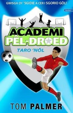 Cyfres Academi Pêl-Droed: Taro Nôl