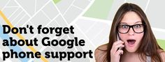 Problems With Google My Business? Use Phone Support!  Many who use Google My Business -- marketers included! -- aren't aware that phone support is available. Columnist Greg Gifford provides a step-by-step guide.