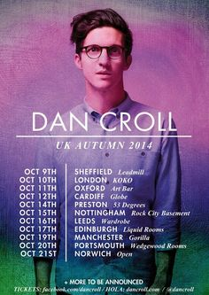 British singer songwriter, Dan Croll (Music) announces dates for his second UK tour this year. Tickets are on sale from 9am on Friday June ...