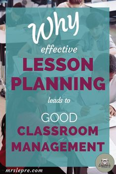 Good classroom management and lesson planning are not independent of each other. In fact, when integrated, they lead to a harmonious classroom. lesson plans | classroom management | teaching tips | student behavior via @mrslepre
