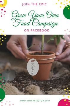 Join The Epic Grow Your Own Food Campaign on Facebook - 'Stitches of Life'