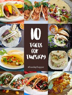 10 Tacos for Tuesday #SundaySupper